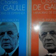 Libros de segunda mano: MEMORIA DE ESPERANZA, LA RENOVACIÓN, EL ESFUERZO, CHARLES DE GAULLE, 2 LIBROS, ED. TURNER . Lote 148187210