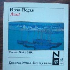 Libros de segunda mano: ROSA REGAS. AZUL. . Lote 148188194