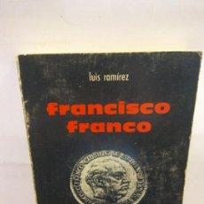 Libros de segunda mano: STQ.LUIS RAMIREZ.HISTORIA DE UN MESIANISMO.EDT, RUEDO IBERICO.BRUMART TU LIBRERIA.. Lote 148190778