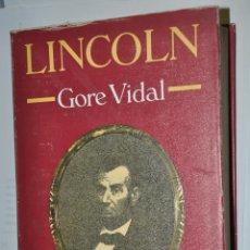 Libros de segunda mano: LINCOLN, GORE VIDAL, VER TARIFAS ECONOMICAS ENVIOS. Lote 148230738