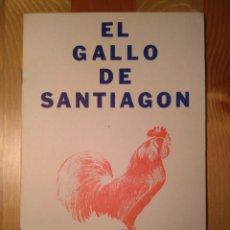 Libros de segunda mano: EL GALLO DE SANTIAGÓN / ALFONSO VIDAL Y PLANAS. MÉXICO: GUSTAVO DE ANDA, 1979. Lote 148348910
