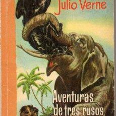 Libros de segunda mano: AVENTURAS DE TRES RUSOS Y TRES INGLESES EN EL AFRICA AUSTRAL. JULIO VERNE. Lote 148422322