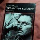 Libros de segunda mano: SOLDADOS DE SALAMINA 1.ª ED. MARZO 2001. JAVIER CERCAS. EXCELENTE ESTADO. TUSQUETS ANDANZAS.. Lote 148587002