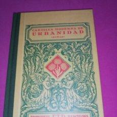 Libros de segunda mano: CARTILLA MODERNA DE URBANIDAD, NIÑAS . Lote 148596602