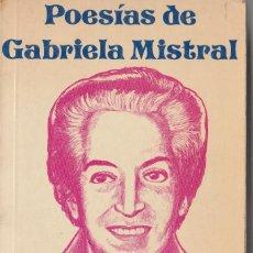 Libros de segunda mano: POESIAS DE GABRIELA MISTRAL. Lote 148637682