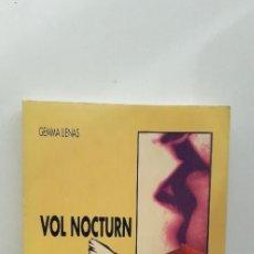 Libros de segunda mano: VOL NOCTURN - GEMMA LIENAS . Lote 148789338