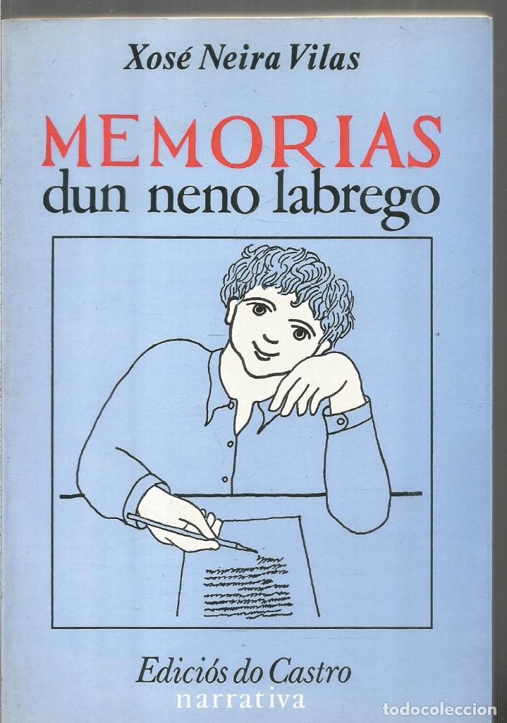 Xose Neira Vilas Memorias Dun Neno Labrego Ed Vendido En Venta Directa 148853554