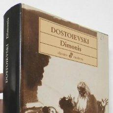 Libros de segunda mano: DIMONIS - FIÓDOR DOSTOIEVSKI. Lote 149146778