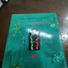 Libros de segunda mano: FISICA Y QUIMICA S.L. Lote 149154526