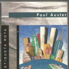 Libros de segunda mano: PAUL AUSTER.LA TRILOGIA DE NUEVA YORK. JUCAR. PRIMERA EDICION. Lote 149258082