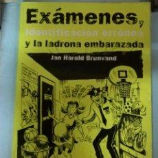 Libros de segunda mano: LAS LEYENDAS URBANAS MÁS INCREÍBLES. EXÁMENES. Lote 149391648