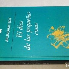 Libros de segunda mano: EL DIOS DE LAS PEQUEÑAS COSAS / ARUNDHATI ROY / ANAGRAMA SALVAT. Lote 194777988