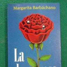 Libros de segunda mano: LA DAMA ROSA / MARGARITA BARBÁCHANO / 1ª EDICIÓN 1998. HUERGA & FIERRO . Lote 149515914