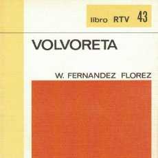 Libros de segunda mano: W. FERNÁNDEZ FLOREZ, VOLVORETA. Lote 141564878