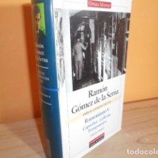 Libros de segunda mano: OBRAS COMPLETAS VII / RAMON GOMEZ DE LA SERNA / GALAXIA GUTENBERG. Lote 149615898