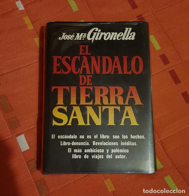 EL ESCANDALO DE TIERRA SANTA JOSE Mª GIRONELLA TAPA DURA PLAZA&JANES 622 PAG (Libros de Segunda Mano (posteriores a 1936) - Literatura - Narrativa - Otros)