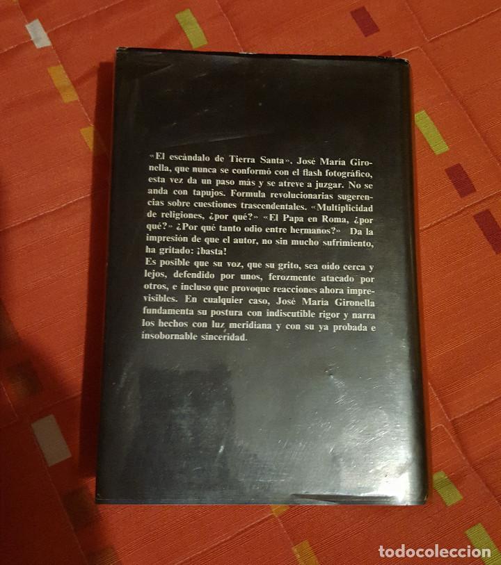 Libros de segunda mano: El Escandalo de Tierra Santa Jose Mª Gironella tapa dura Plaza&Janes 622 pag - Foto 2 - 149621794