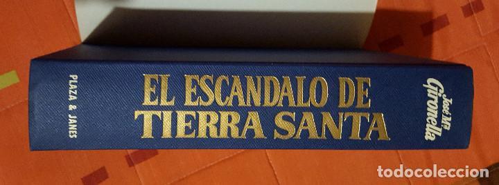 Libros de segunda mano: El Escandalo de Tierra Santa Jose Mª Gironella tapa dura Plaza&Janes 622 pag - Foto 3 - 149621794