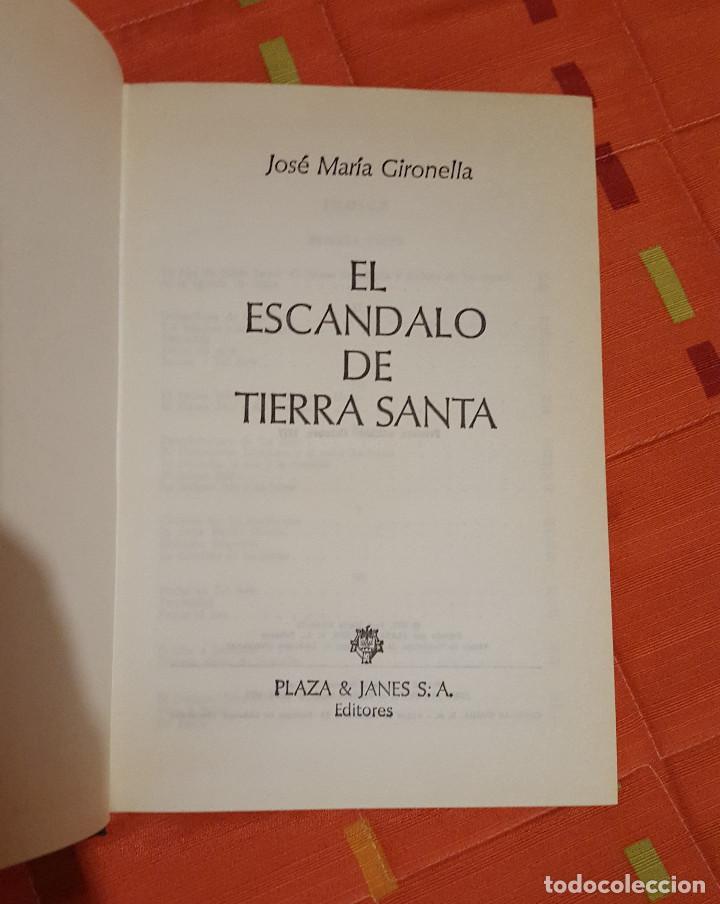 Libros de segunda mano: El Escandalo de Tierra Santa Jose Mª Gironella tapa dura Plaza&Janes 622 pag - Foto 5 - 149621794