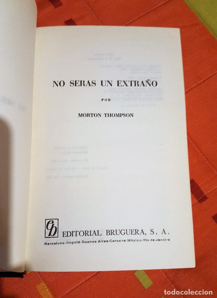 Libros de segunda mano: No Serás Un Extraño Morton Thompson Joyas Literarias Ed. Bruguera 1968 - Foto 4 - 149624446