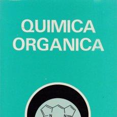 Libros de segunda mano: W. TEMPELTON - QUIMICA ORGANICA - EDITORIAL PARANINFO 1982 - QUIMICA - . Lote 150081046