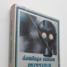 Gebrauchte Bücher - FUTURO IMPERFECTO - SANTOS, DOMINGO - 150112780