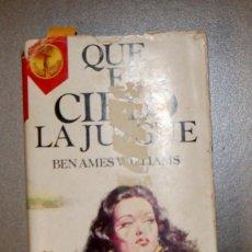 Libros de segunda mano: QUE EL CIELO LA JUZGUE BEN AMES WILLIAMS . Lote 150269602