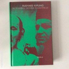 Libros de segunda mano: 10 NARRACIONES MAESTRAS RUDYARD KIPLING SIRUELA. Lote 150646558