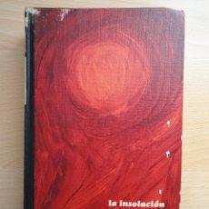 Libros de segunda mano: LIBRO 'LA INSOLACIÓN'. CARMEN LAFORET (CIRCULO DE LECTORES, 1968). Lote 150673094
