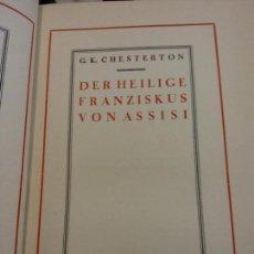 Libros de segunda mano: BJS.GK. CHESTERTON.DER HEILIGE FRANZISKUS VON ASSISI.EN ALEMAN... Lote 150767782