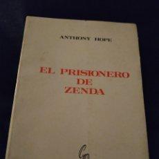 Libros de segunda mano: EL PRISIONERO DE ZENDA. ANTHONY HOPE. Lote 150813500