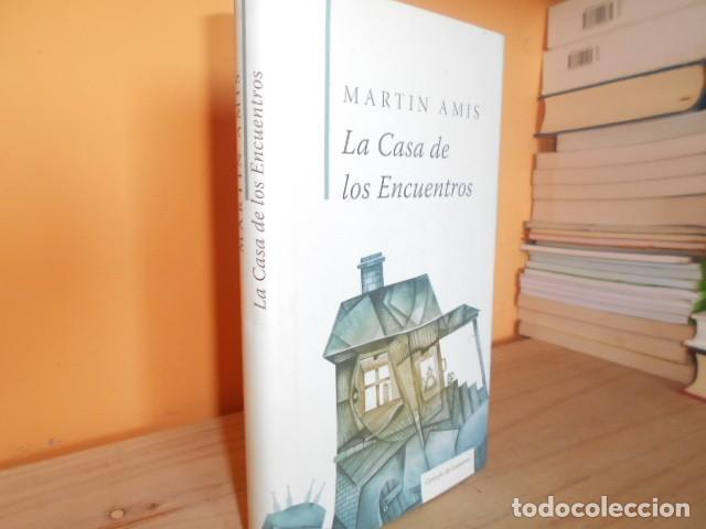LA CASA DE LOS ENCUENTROS / MARTIN AMIS (Libros de Segunda Mano (posteriores a 1936) - Literatura - Narrativa - Otros)