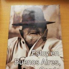 Libros de segunda mano: ESTOY EN BUENOS AIRES, GORDO (ARTURO SAN AGUSTÍN) EDICIONES B. Lote 150962110