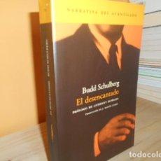 Libri di seconda mano: EL DESENCANTADO / BUDD SCHULBERG. Lote 150997714