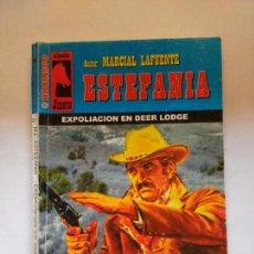 Libros de segunda mano: COLECCIÓN JINETE N°211 EXPOLIACION EN DEER LODGE MARCIAL LAFUENTE ESTEFANIA. Lote 151559114