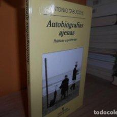 Libri di seconda mano: AUTOBIOGRAFIAS AJENAS / ANTONIO TABUCCHI / ANAGRAMA. Lote 151564794
