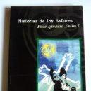 Libros de segunda mano: HISTORIAS DE LOS ASTURES - PACO IGNACIO TAIBO I. Lote 151693238