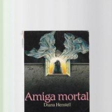 Libros de segunda mano: DIANA HENSTELL - AMIGA MORTAL - EDICIONES VIDORAMA 1994. Lote 151721142