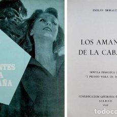 Libros de segunda mano: MORALES, EMILIO. LOS AMANTES DE LA CABAÑA. 1969.. Lote 151722338