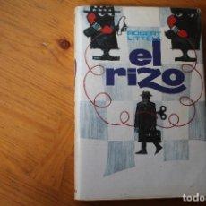 Libros de segunda mano: EL RIZO ROBERT LITTELL. Lote 151740666
