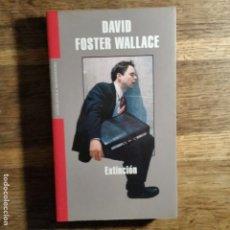 Libros de segunda mano: DAVID FOSTER WALLACE. EXTINCIÓN . MONDADORI. Lote 151741194