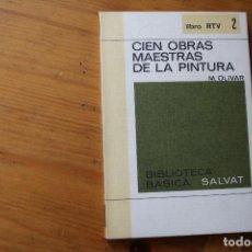 Libros de segunda mano: BIBLIOTECA BÁSICA SALVAT 1972 CIEN OBRAS MAESTRAS DE LA PINTURA NUMERO 2. Lote 151816326