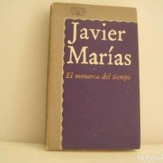 Libros de segunda mano: JAVIER MARÍAS. EL MONARCA DEL TIEMPO. PRIMERA EDICIÓN. Lote 151816570