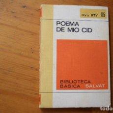 Libros de segunda mano: BIBLIOTECA BÁSICA SALVAT 1972 POEMA DEL MIO CID NUMERO 85. Lote 151816630