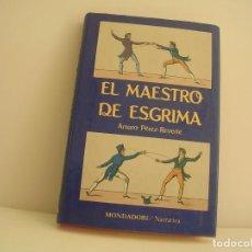 Libros de segunda mano: ARTURO PÉREZ REVERTE. EL MAESTRO DE ESGRIMA. PRIMERA EDICIÓN. Lote 151817054