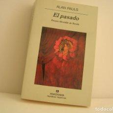 Libros de segunda mano: ALAN PAULS. EL PASADO. PRIMERA EDICIÓN. Lote 151817570