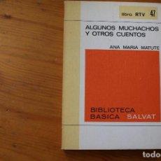Libros de segunda mano: BIBLIOTECA BÁSICA SALVAT 1972 ALGUNOS MUCHACHOS Y OTROS CUENTOS NUMERO 47. Lote 151817886