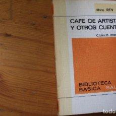 Libros de segunda mano: BIBLIOTECA BÁSICA SALVAT 1972 CAFÉ DE ARTISTAS Y OTROS CUENTOS NUMERO 6. Lote 151818846