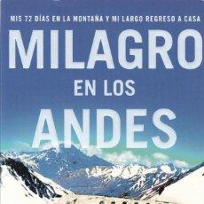 Libros de segunda mano: NANDO PARRADO - MILAGRO EN LOS ANDES - EDITORIAL PLANETA 2006 - ILUSTRADO. Lote 151927538