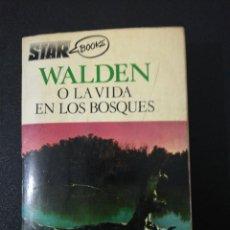 Libros de segunda mano: HENRY D. THOREAU, WALDEN O LA VIDA EN LOS BOSQUES. Lote 152047090